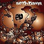 Seth Davis Deth Savis - Ep