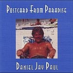 Daniel Jay Paul Postcard From Paradise (Single)