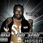 Chosen Go Hard (Feat. Sp Da Don) - Single