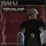 """Rahj Burgundy Jonze """"When The Smoke Clears"""""""