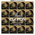 Buck Clayton Dickie's Dream (1937 - 1945)(Remastered)