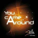 Stella You Came Around (2-Track Single)