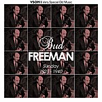 Bud Freeman Sunday (1928 - 1940) (Remastered)