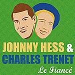 Johnny Hess Le Fiancé