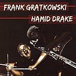 Frank Gratkowski Quartet Frank Gratkowski & Hamid Drake