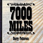 Barry Patterson 7000 Miles