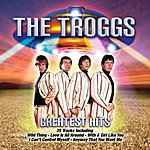 The Troggs Greatest Hits (2010)