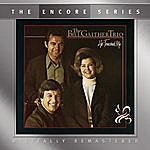 The Bill Gaither Trio He Touched Me