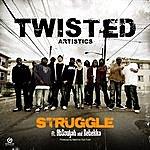 Twisted Struggle Ft. Absouljah & Rebekka