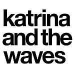 Katrina & The Waves Katrina And The Waves