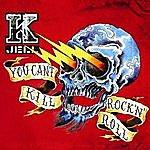 Kjell You Can't Kill Rock 'n' Roll