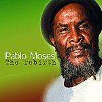 Pablo Moses The Rebirth