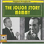 Al Jolson Original Soundtrack Of The Jolson Story And Mammy (Great Movie Themes)