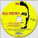 DJ Dean Music Is My Life