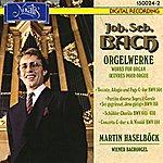 Martin Haselböck Bach: Orgelwerke