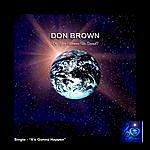 Don Brown It's Gonna Happen (Single)