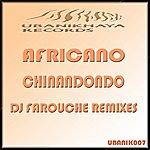 Africano Chinandondo (Dj Farouche Remixes)