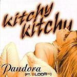 Pandora Kitchy Kitchy - Ep