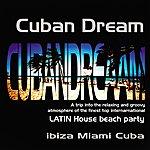 Loving Paris Cuban Dream - Latin House Beach Party