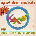 Kano Don't Try To Stop Me / Baby Not Tonight (7 Single)