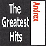 Andrex Andrex - The Greatest Hits