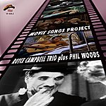 Phil Woods Movie Song Project