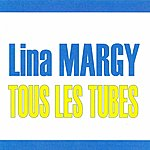 Lina Margy Tous Les Tubes - Lina Margny