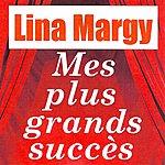 Lina Margy Mes Plus Grands Succès - Lina Margny
