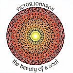 Victor Johnson The Beauty Of A Soul