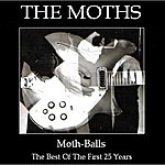 Moths Moth-Balls The Best Of The First 25 Years