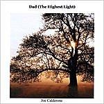 Joe Calderone Dad (The Highest Light) - Acoustic