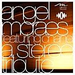 Angel Moraes A Stereo Tribute (Original Mix)