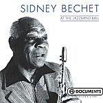 Sidney Bechet At The Jazzband Ball