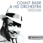 Count Basie & His Orchestra Shoutin' Blues