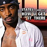 The States How U Get It There (Feat. Hood Luv)(4-Track Maxi-Single)