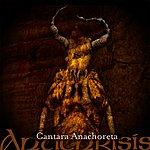 Antichrisis Cantara Anachoreta (Remastered)