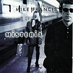 Mike Francis Misteria