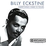 Billy Eckstine Everything Have Is Yours