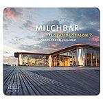 Blank & Jones Milchbar: Seaside Season 2