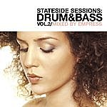 Empress Stateside Sessions: Drum & Bass Vol. 2 (Continuous DJ Mix By Empress)