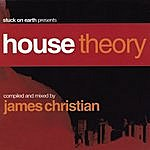 James Christian House Theory (Continuous DJ Mix By James Christian)