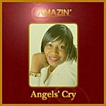 Amazin Angels' Cry