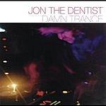 Jon The Dentist Damn Trance (Continuous DJ Mix By Jon The Dentist)