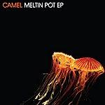 Camel Meltin Pot EP