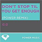 G.G. Don't Stop Til You Get Enough - EP