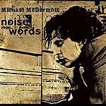 Michael McDermott Noise From Words