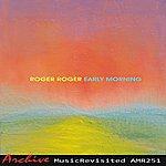 Roger Roger Early Morning