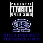 Raw Breed Killa Instinct