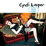 Cyndi Lauper Just Your Fool (Single)