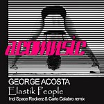 George Acosta Elastik People (3-Track Maxi-Single)